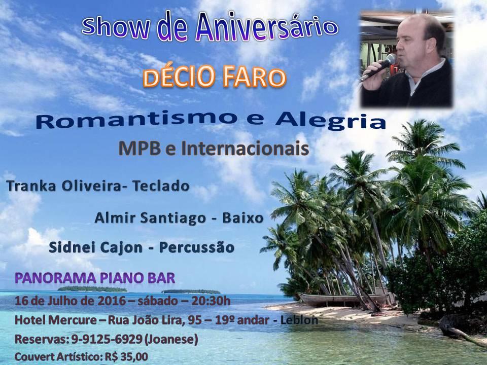 Show de Aniversário Décio Faro | Panorama Piano Bar